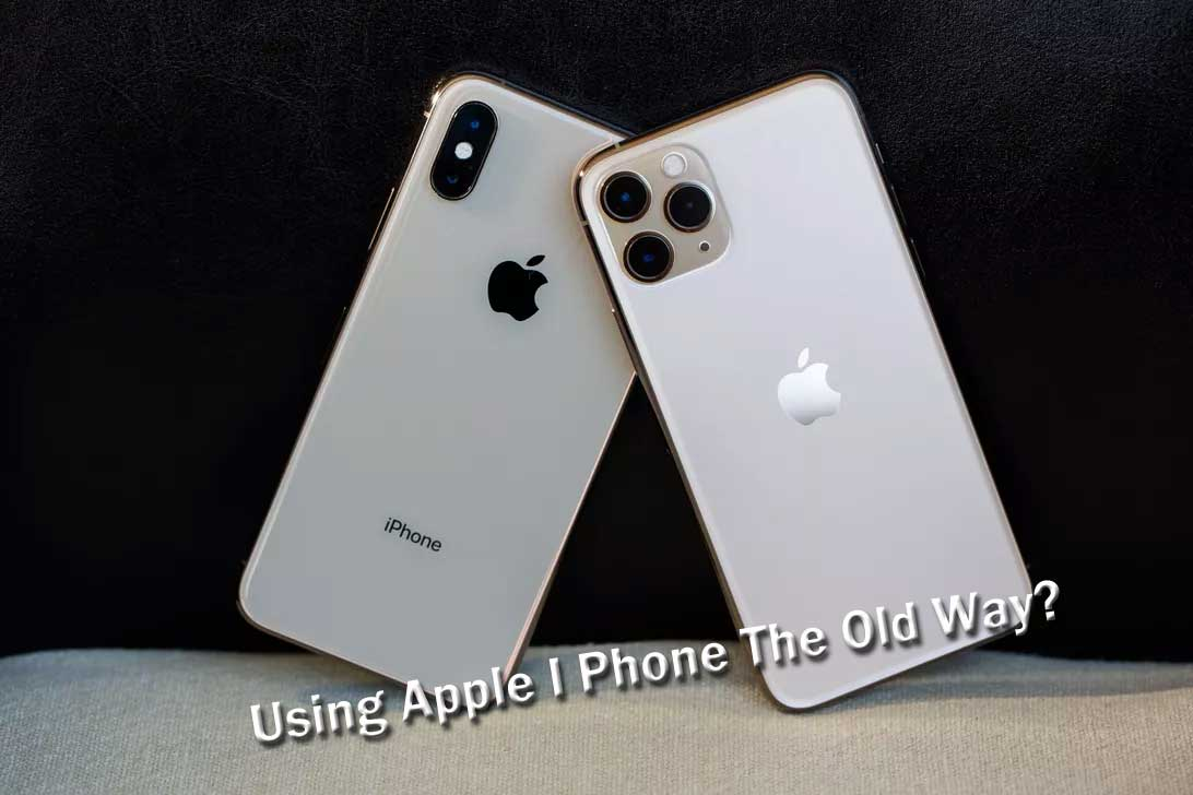 Using-Apple-I-Phone-The-Old-Way.jpg